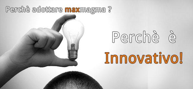 Perche-adottare-maxmagma-innovativo